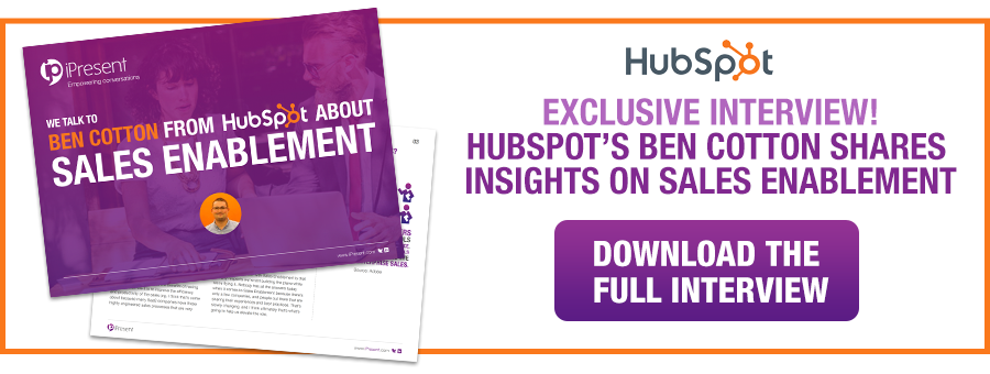 HUBSPOT'S BEN COTTON SHARES INSIGHTS ON SALES ENABLEMENT BEST PRACTICE