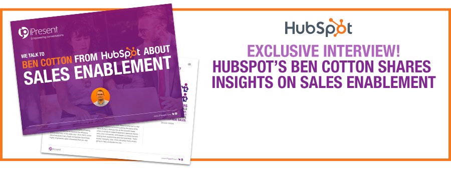 Exclusive interview! Hubspot's Ben Cotton shares insights on sales enablement best practice