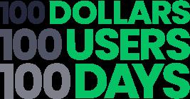 100 Dollars 100 Users 100 Days